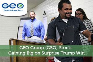 GEO Group (GEO) Stock: Gaining Big on Surprise Trump Win