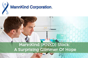 MannKind (MNKD) Stock: A Surprising Glimmer Of Hope