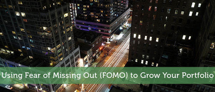 Using Fear of Missing Out (FOMO) to Grow Your Portfolio