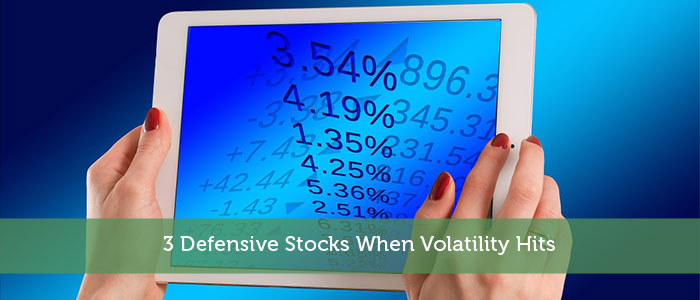 3 Defensive Stocks When Volatility Hits