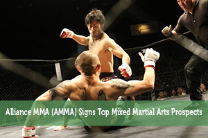 Alliance MMA (AMMA) Signs Top Mixed Martial Arts Prospects