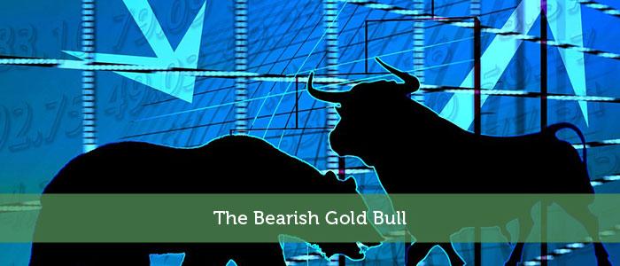The Bearish Gold Bull