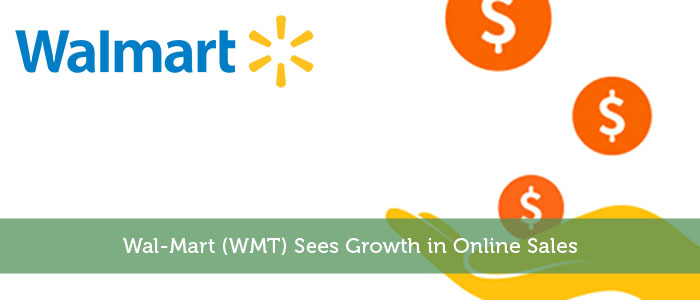 Wal-Mart (WMT) Sees Growth in Online Sales