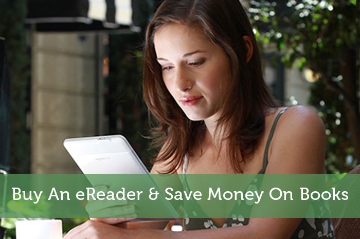 Buy An eReader & Save Money On Books