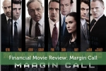 Financial Movie Review: Margin Call