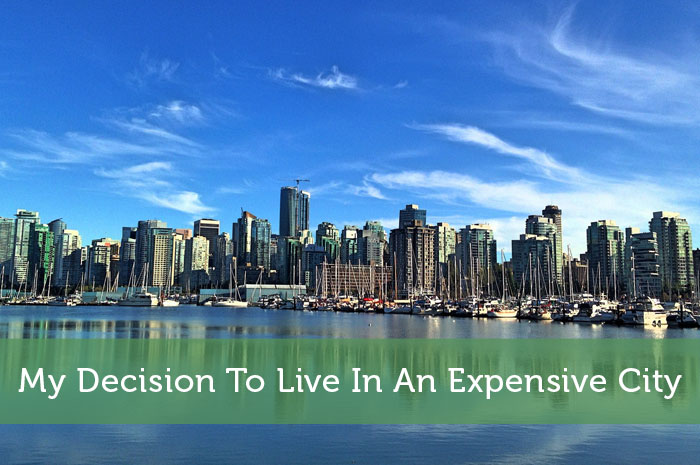 My Decision To Live In An Expensive City