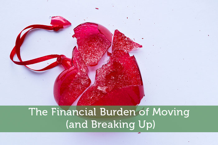 The Financial Burden of Moving (and Breaking Up)