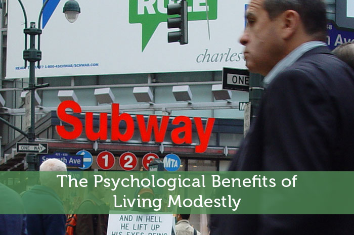 The Psychological Benefits of Living Modestly