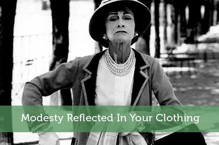 Modesty Reflected In Your Clothing
