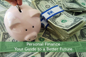 Personal Finance - Your Guide to a Better Future