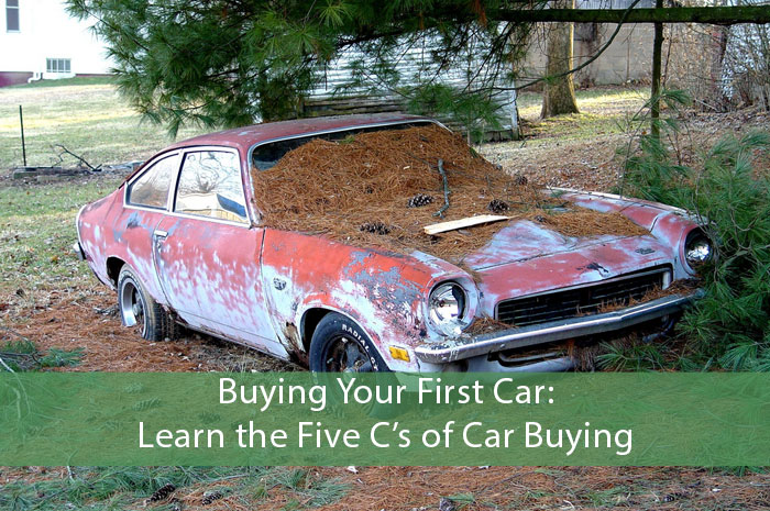 Buying Your First Car: Learn the Five C's of Car Buying