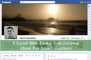 3 Good Web Based Side Income Ideas For Smart Hustlers