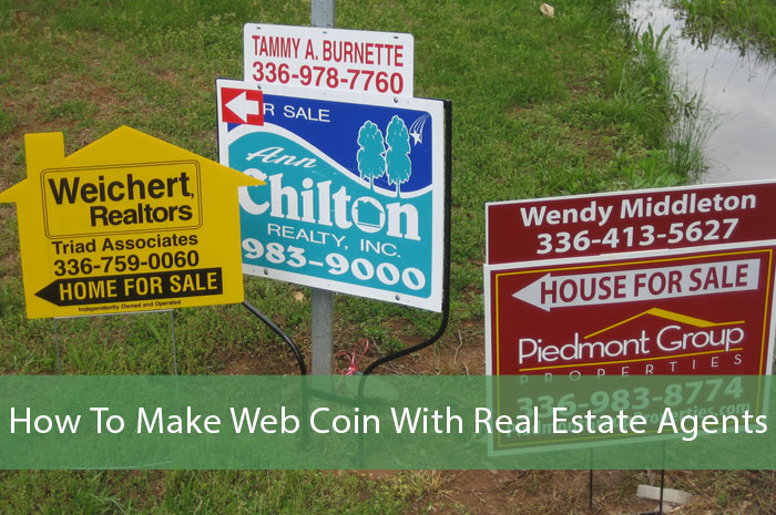 How To Make Web Coin With Real Estate Agents