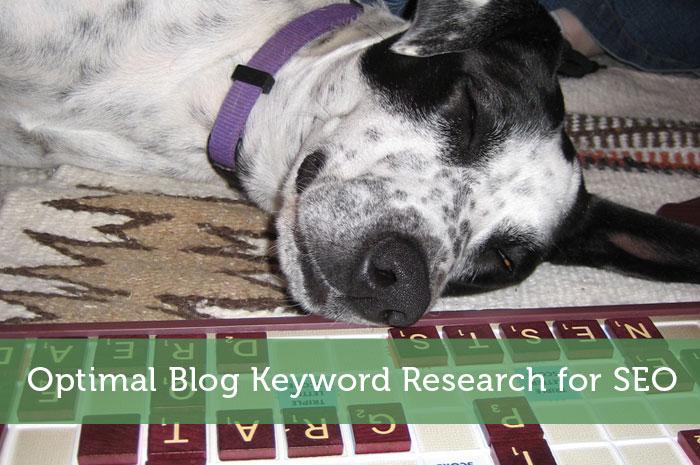 Optimal Blog Keyword Research for SEO