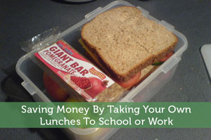 Saving Money By Taking Your Own Lunches To School or Work