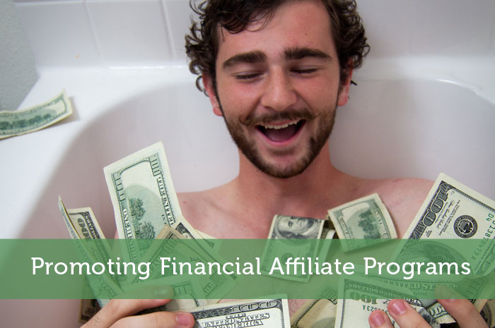 Promoting Financial Affiliate Programs