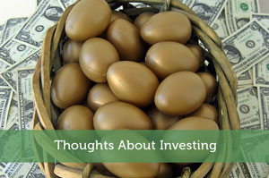 Thoughts About Investing