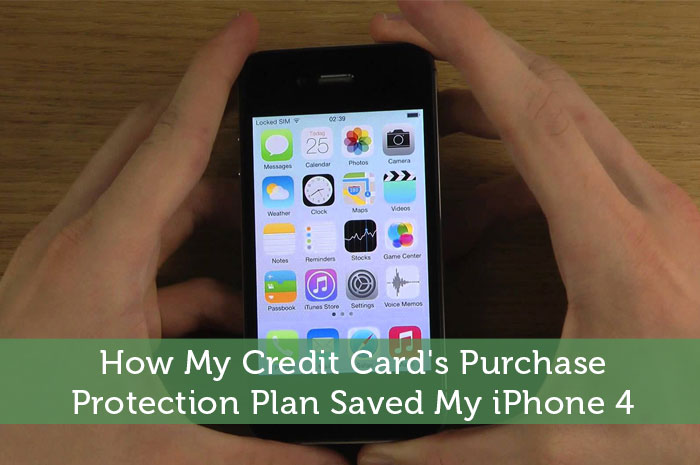 How My Credit Card's Purchase Protection Plan Saved My iPhone 4