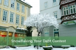 Snowflaking Your Debt Contest
