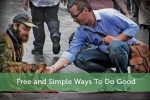 Free and Simple Ways To Do Good