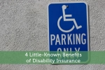 4 Little-Known Benefits of Disability Insurance