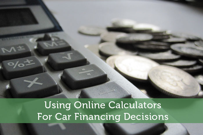 Using Online Calculators For Car Financing Decisions