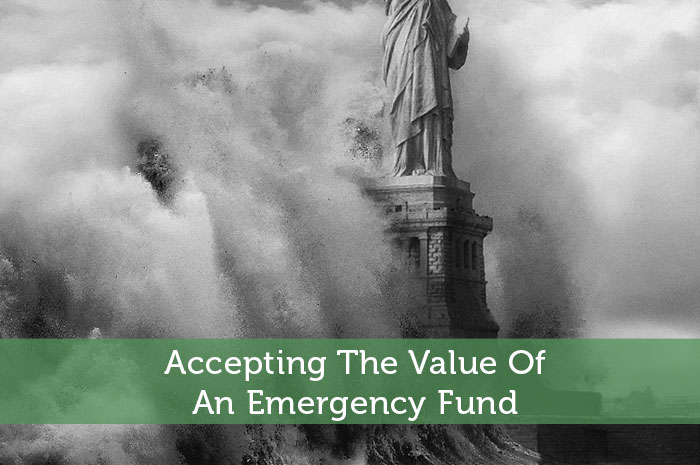 Accepting The Value Of An Emergency Fund