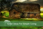 Great Ideas For Simple Living