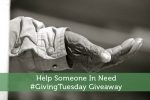 Help Someone In Need #GivingTuesday Giveaway