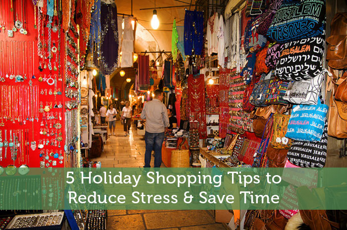 5 Holiday Shopping Tips to Reduce Stress & Save Time
