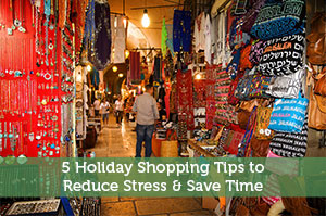 Jeremy Biberdorf-by-5 Holiday Shopping Tips to Reduce Stress & Save Time