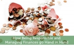 How Being Responsible and Managing Finances go Hand in Hand