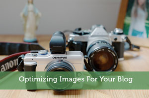 Optimizing Images For Your Blog