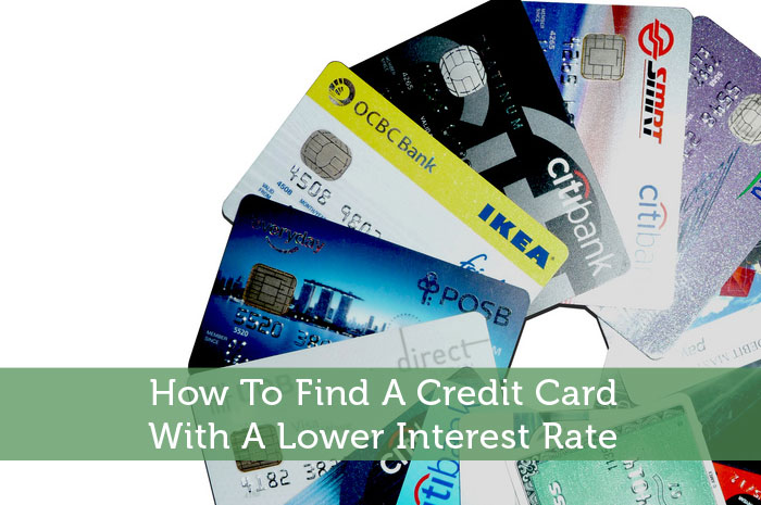 How To Find A Credit Card With A Lower Interest Rate