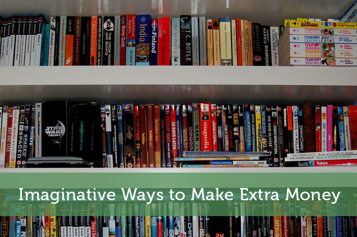 Imaginative Ways to Make Extra Money