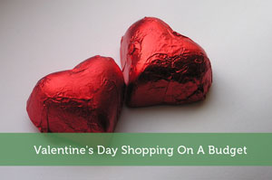 Valentine's Day Shopping On A Budget