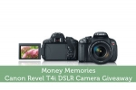Money Memories - Canon Revel T4i DSLR Camera Giveaway