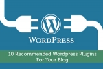 10 Recommended Wordpress Plugins For Your Blog