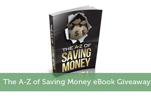The A-Z of Saving Money eBook Giveaway