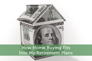 Jeremy Biberdorf-by-How Home Buying Fits Into My Retirement Plans