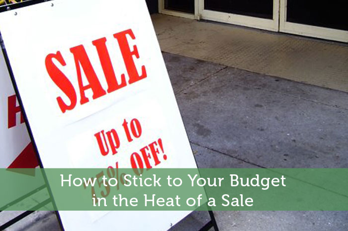 How to Stick to Your Budget in the Heat of a Sale