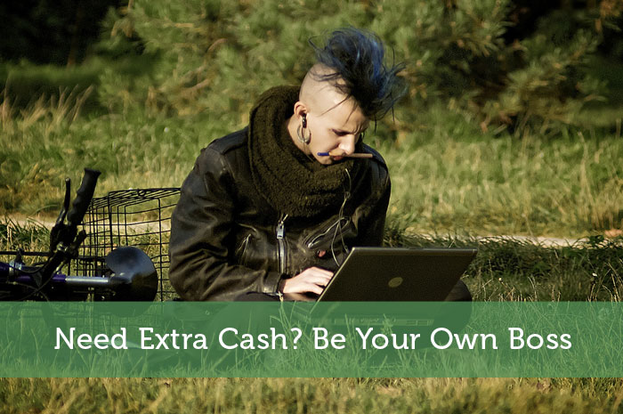 Need Extra Cash? Be Your Own Boss