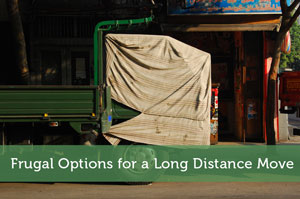 Frugal Options for a Long Distance Move