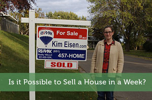 Is it Possible to Sell a House in a Week?