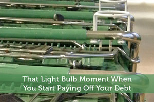 That Light Bulb Moment When You Start Paying Off Your Debt