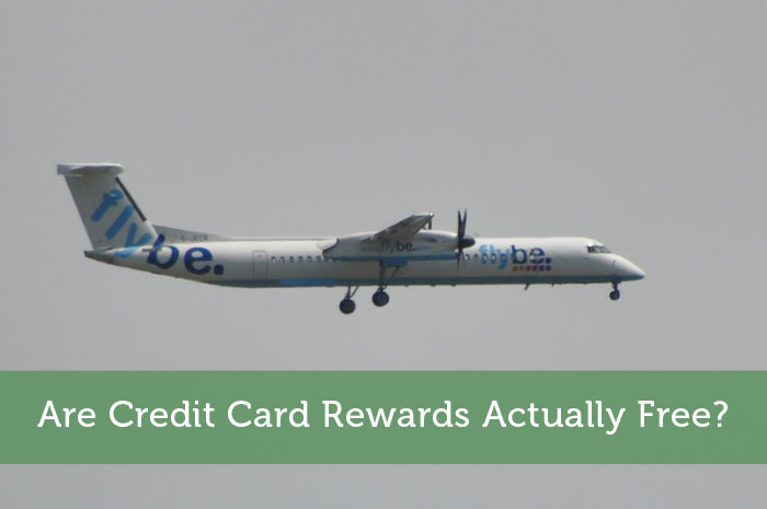 Are Credit Card Rewards Actually Free?