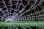 Choosing the Best Blog Web Hosting Sites