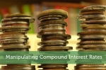 Manipulating Compound Interest Rates