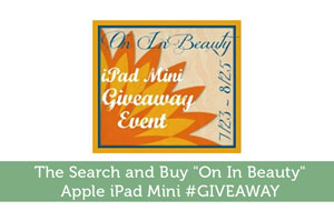 """Adam-by-The Search and Buy """"On In Beauty"""" Apple iPad Mini #GIVEAWAY"""