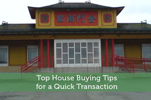 Adam-by-Top House Buying Tips for a Quick Transaction
